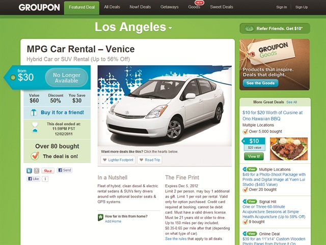 As seen in this screenshot of an archived deal on Groupon, deals offer at least 50% off services and products. MPG Car Rental in Los Angeles offered the standard 50%.